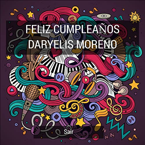 Feliz Cumpleaños Daryelis Moreno by Sair on Amazon Music ...