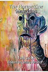 The Horror Zine Magazine Fall 2015 Kindle Edition