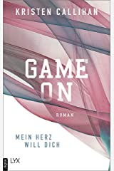 Game on - Mein Herz will dich (Game-on-Reihe 1) (German Edition) Format Kindle