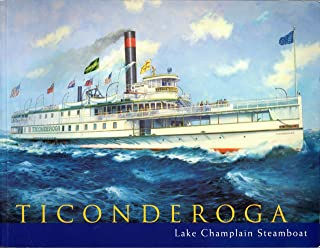 Ticonderoga   Lake Champlain Steamboat