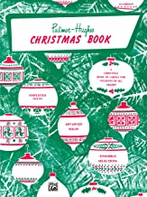 Palmer-Hughes Accordion Course Christmas Book: A Christmas Book of Carols for Students of All Grades