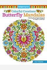 Colorful Creations Butterfly Mandalas: Coloring Book Pages Designed to Inspire Creativity! Paperback