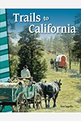 Trails to California (Primary Source Readers) Kindle Edition