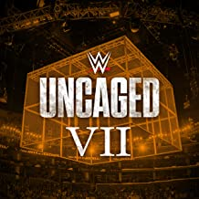WWE: Uncaged VII