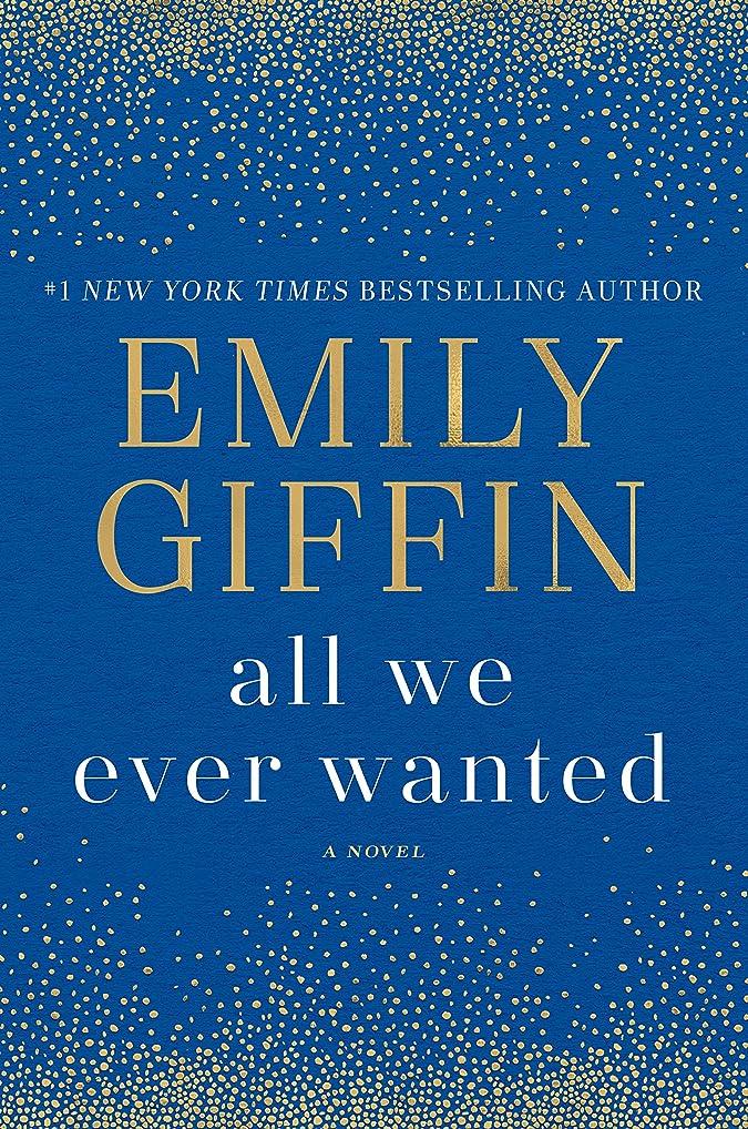 乗って現象マトリックスAll We Ever Wanted: A Novel (English Edition)
