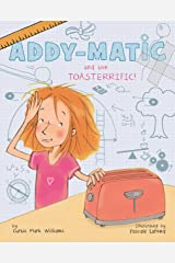Addy-matic and the Toasterrific (English Edition) eBook Kindle