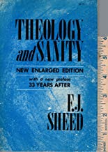 Theology and Sanity New Enlarged Edition with a New Preface 33 Years After