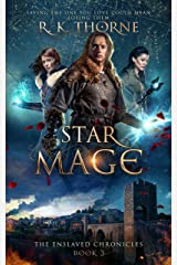Star Mage (The Enslaved Chronicles Book 3) Kindle Edition