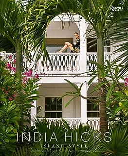 India Hicks: Island Style