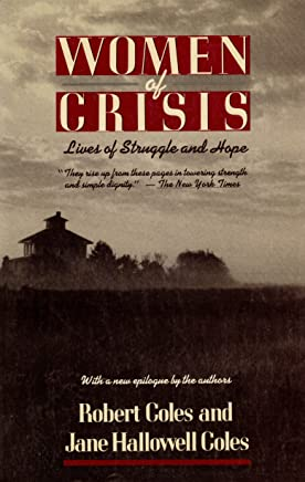 Women of Crisis: Lives of Struggle and Hope