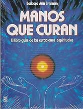 Manos que curan / Hands of Light (Spanish Edition)