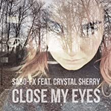 Close My Eyes Forever (Remix)