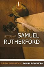 The Letters of Samuel Rutherford (Puritan Paperbacks)