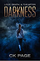 Love, Death, & The After: Darkness: Book 1 Kindle Edition