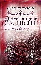Die verborgene Geschichte: Roman (Die Bibliothekare 6) (German Edition)