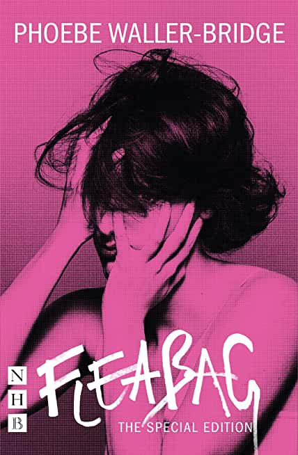 Fleabag: The Special Edition (NHB Modern Plays) (English Edition)