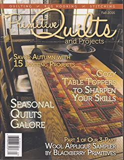 Primitive Quilts and Projects Magazine Fall 2016
