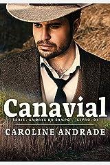 Canavial (Amores do campo Livro 1) eBook Kindle