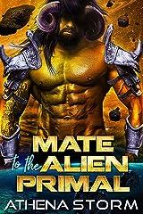 Mate To The Alien Primal: A SciFi Romance (Mates of the Precursors Book 2) Kindle Edition