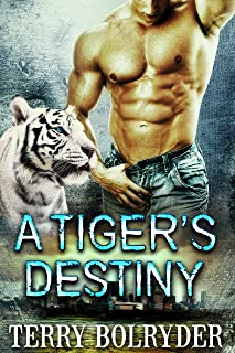 A Tiger's Destiny (Tiger Protectors Book 3)