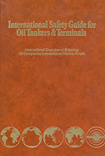 International safety guide for oil tankers & terminals