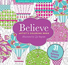 Believe Adult Coloring Book (31 stress-relieving designs) (Studio: Artists' Coloring Books)