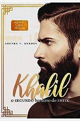 Khalil — O segundo herdeiro do sheik: Bônus: Conto Widjan (A promessa do sheik Livro 2) eBook Kindle