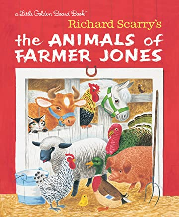 Richard Scarrys The Animals of Farmer Jones [Lingua inglese]