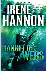 Tangled Webs (Men of Valor Book #3): A Novel Kindle Edition