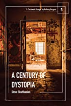 A Century of Dystopia volume 5 –
