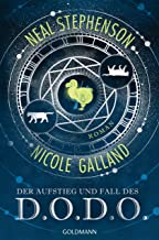 Der Aufstieg und Fall des D.O.D.O.: Roman (German Edition)