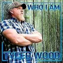 tyler wood who i am