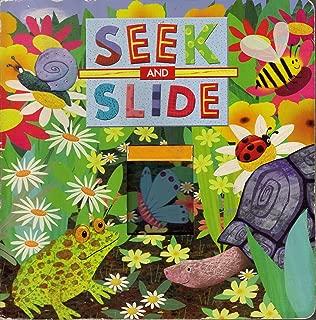 Seek and Slide in the Garden