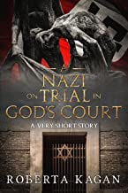 A Nazi On Trial In God's Court