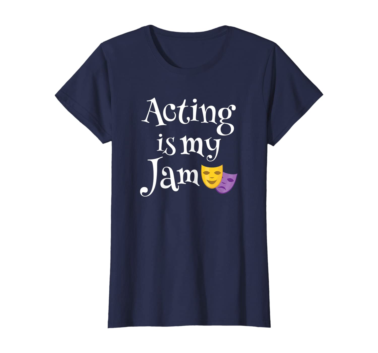 Acting is my Jam Funny Actress or Actor Gift T-Shirt