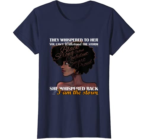 Womens I Am The Storm Strong African Woman Black History Month T Shirt
