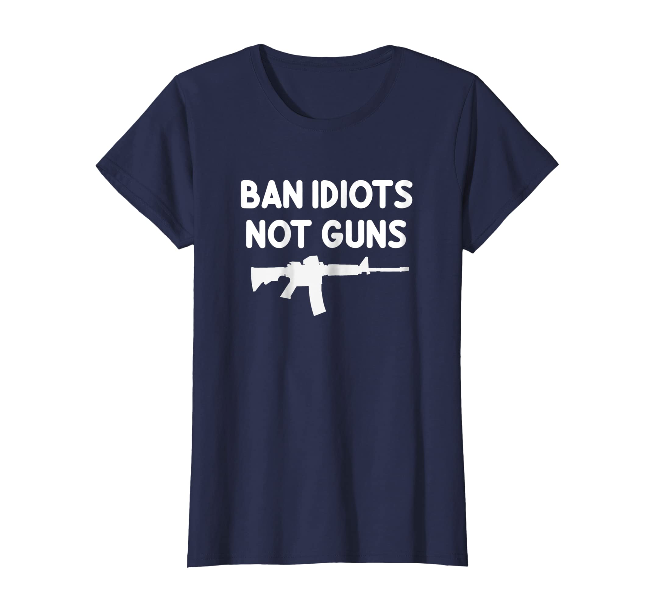 0652e1ea Amazon.com: Funny Gun Supporter T-Shirt. Ban Idiots Not Guns Tee: Clothing