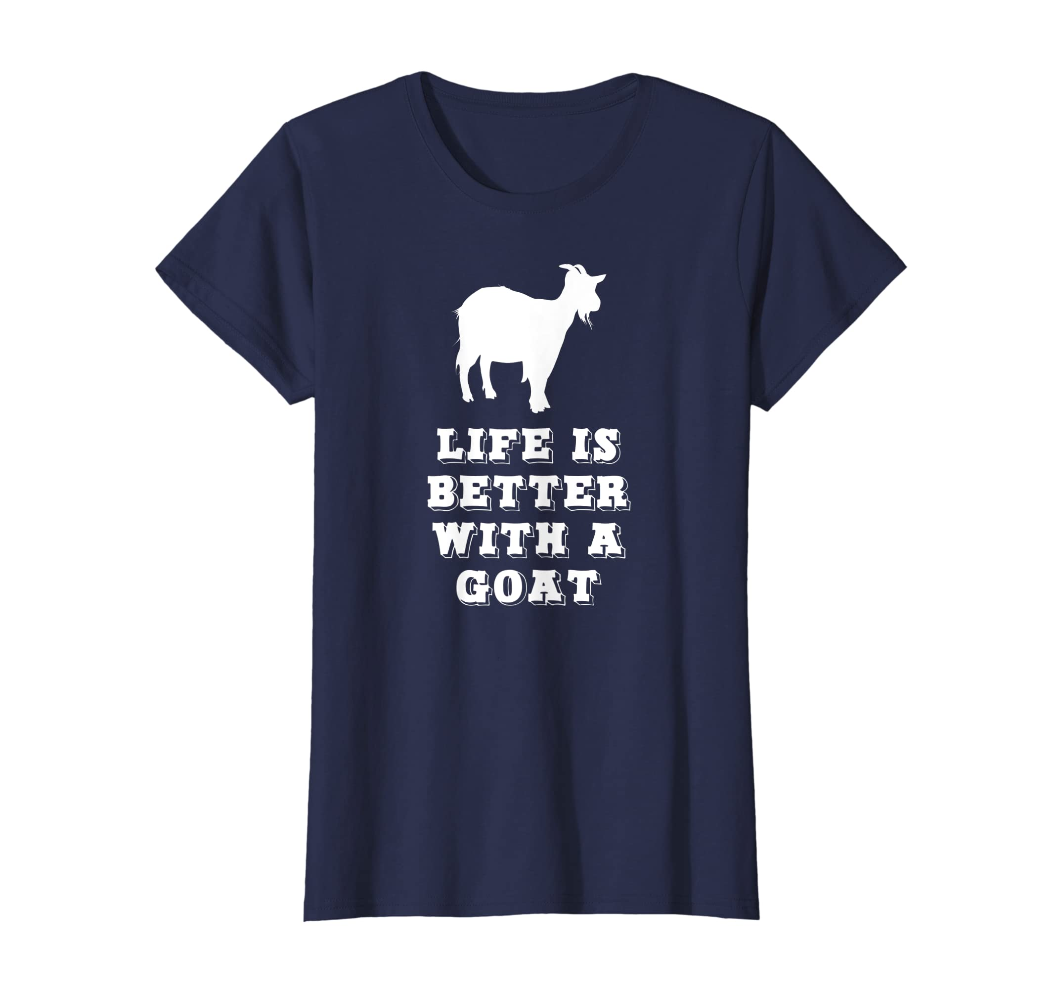 f1ff7028b Amazon.com: Life Is Better With A Goat Lover Gift T-Shirt: Clothing