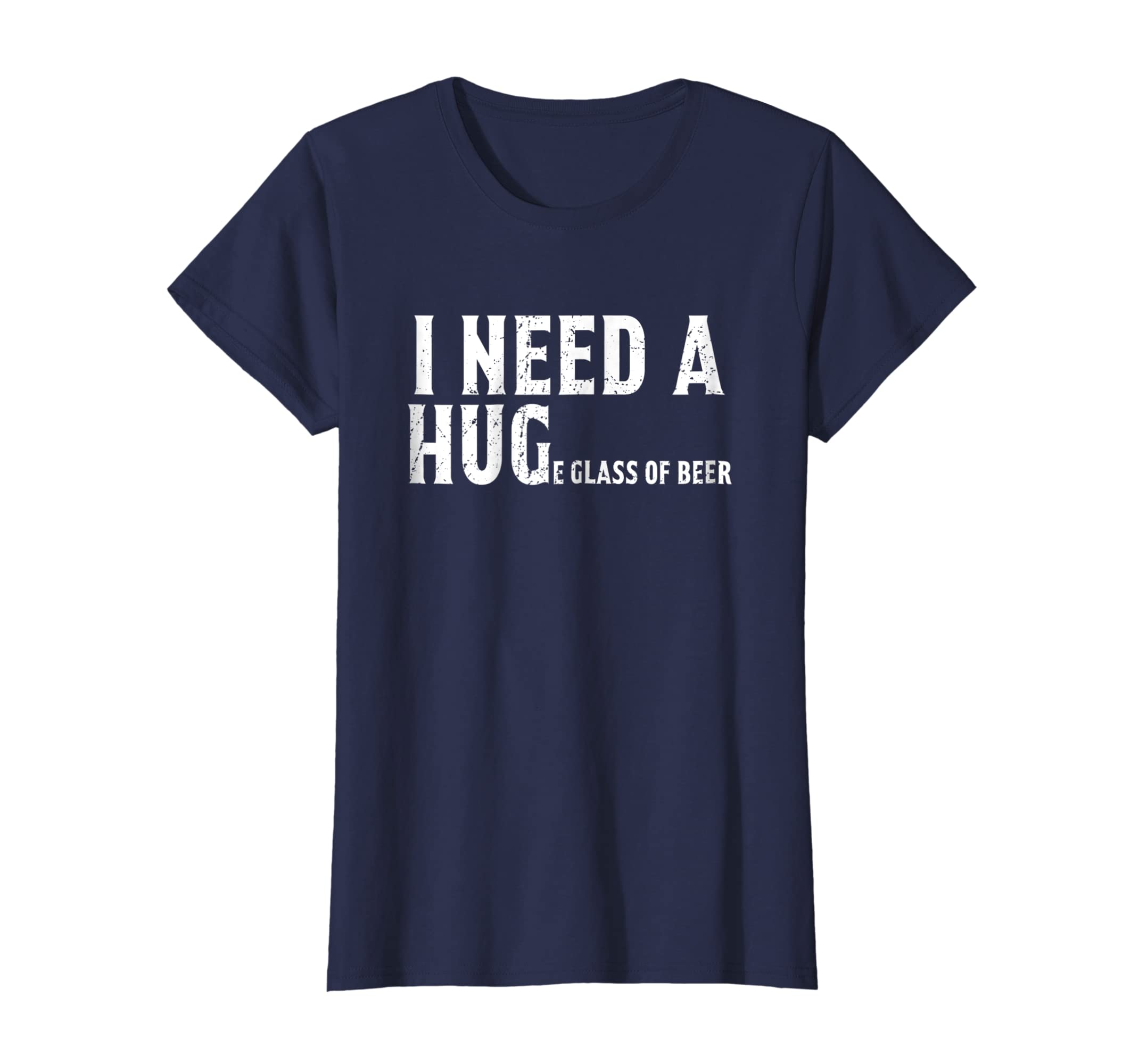 2fa78b2290 Amazon.com: I need a huge glass of beer t shirt funny beer shirts: Clothing