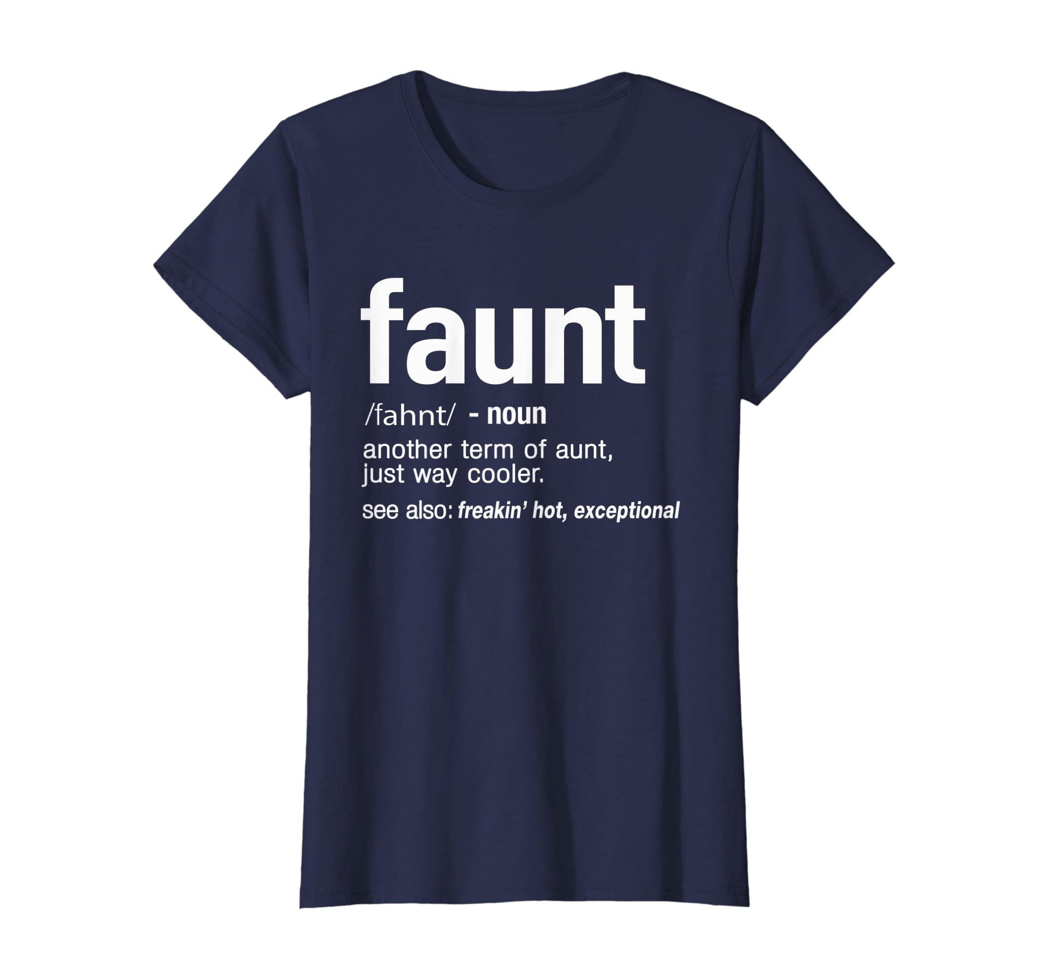 fe57b5ec Amazon.com: FAUNT Definition Aunt Funny T-Shirt: Clothing