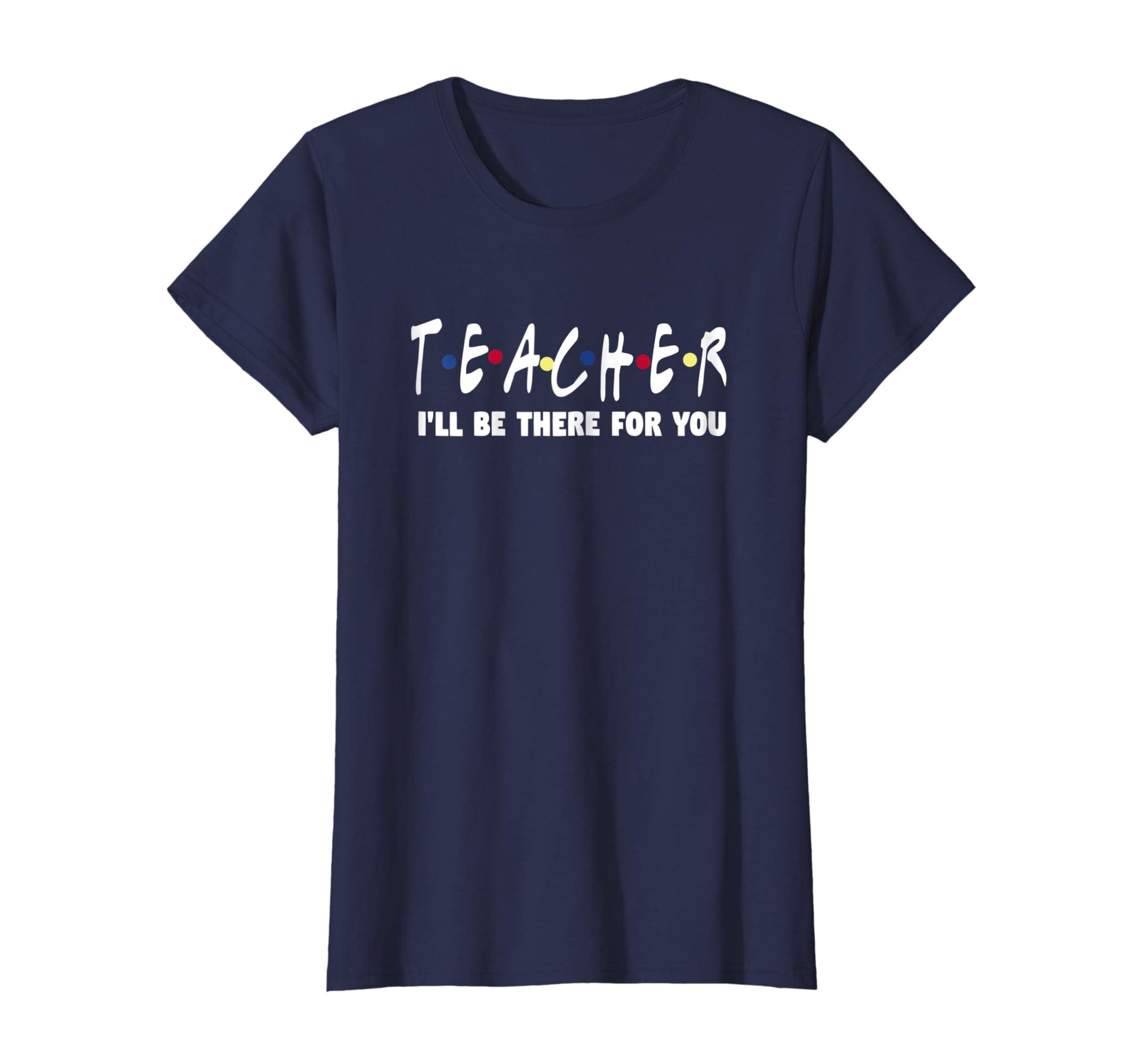 bc5c007d870 Amazon.com  funny friends themed teacher shirt - appreciation gift  Clothing
