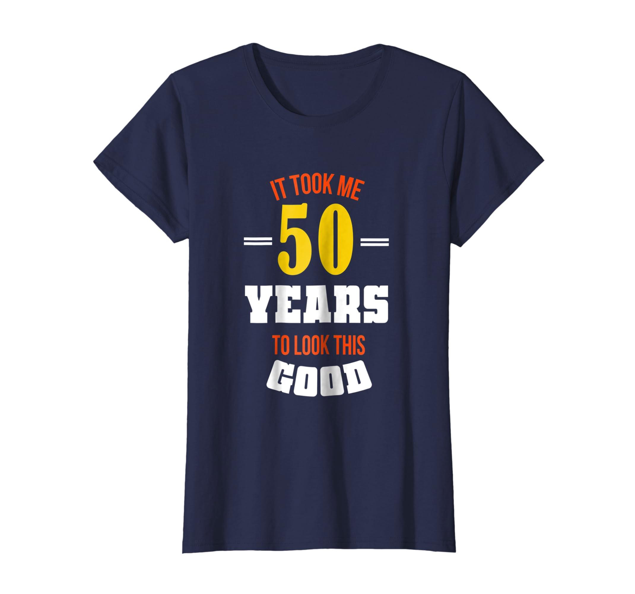 Amazon Funny Birthday T Shirt 50th 50 Years Gift Slogan Men Women Clothing