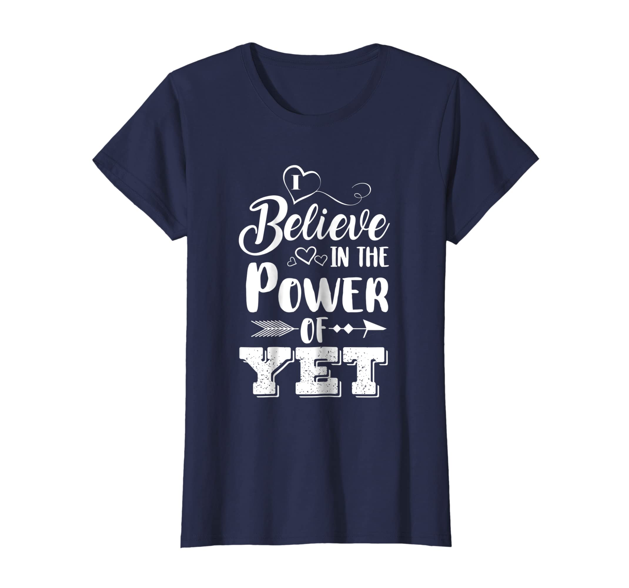 2d7527fe1f4 Amazon.com  I Believe In The Power Of Yet T Shirt  Clothing