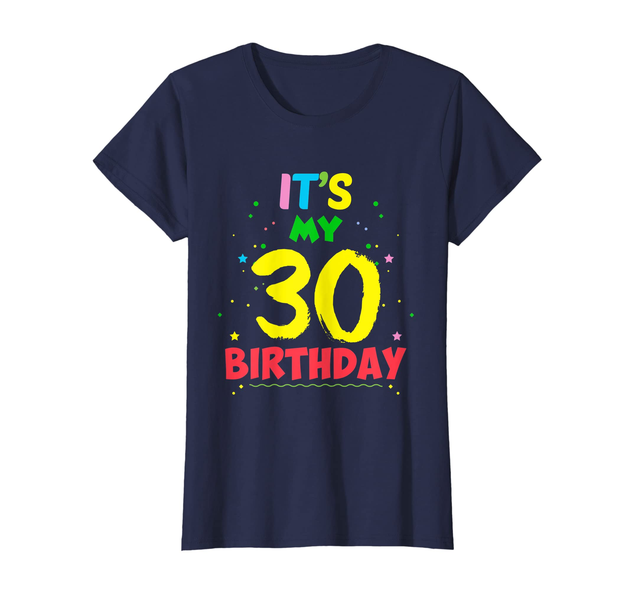 Amazon Funny Birthday T Shirt Its My 30th Clothing