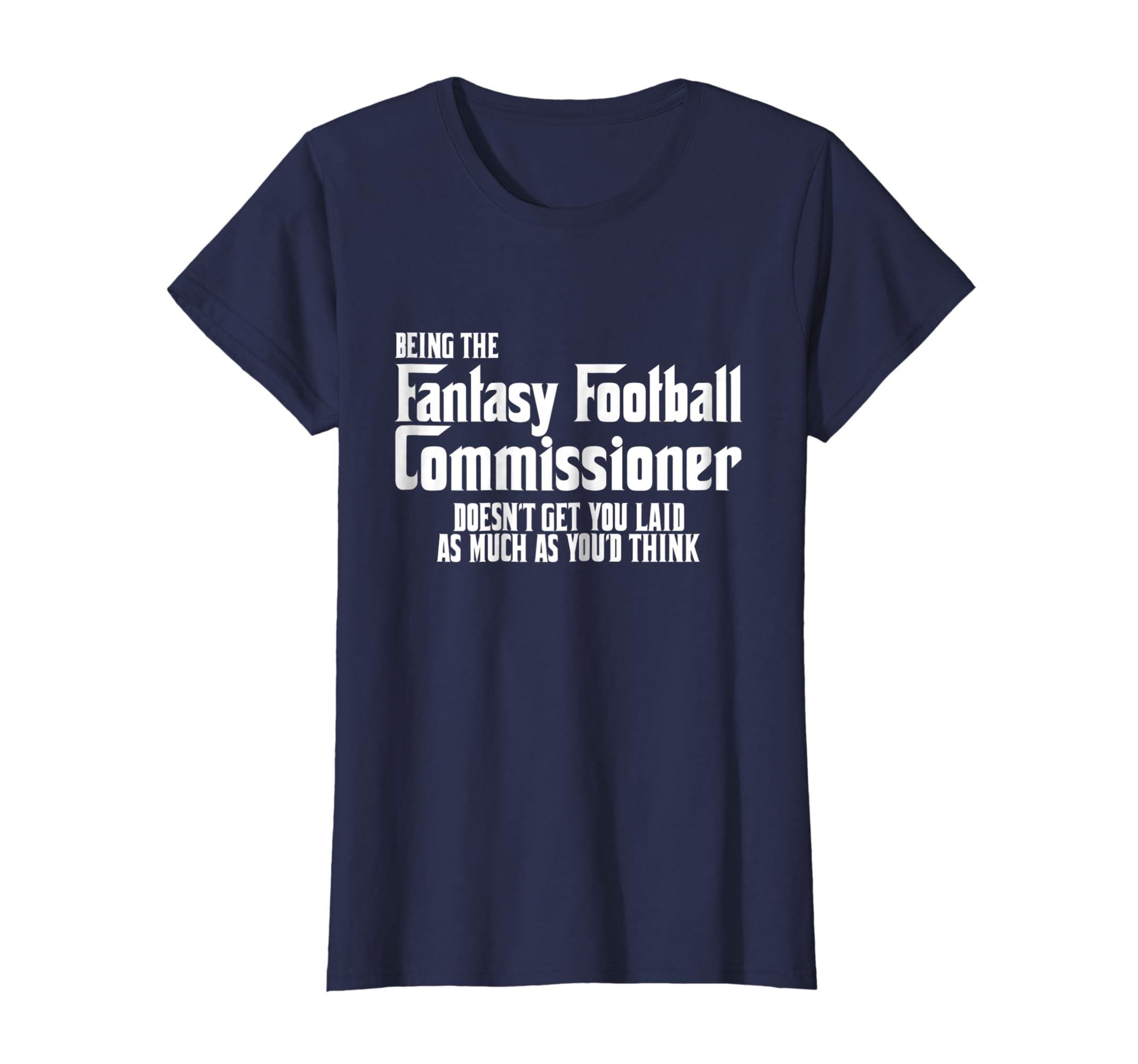eb3000cc Amazon.com: Funny Fantasy Football Commissioner Shirt Commish Joke Gift:  Clothing