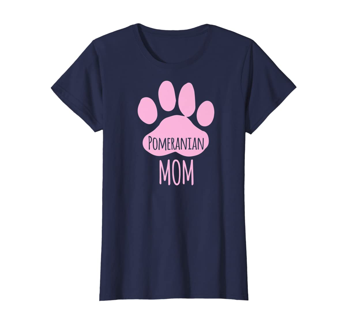 Cute Pomeranian Mom T Shirt for Pom Owner Dog Paw Pink-Women's T-Shirt-Navy
