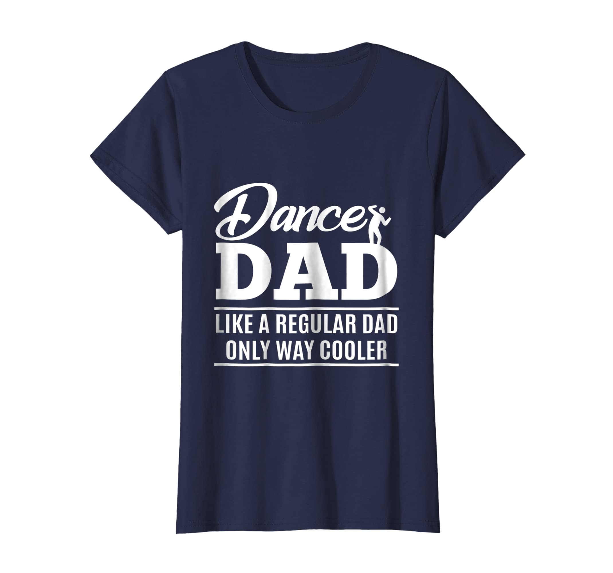 dadef30d Amazon.com: Dance Dad Shirt - Dance Dad gifts: Clothing
