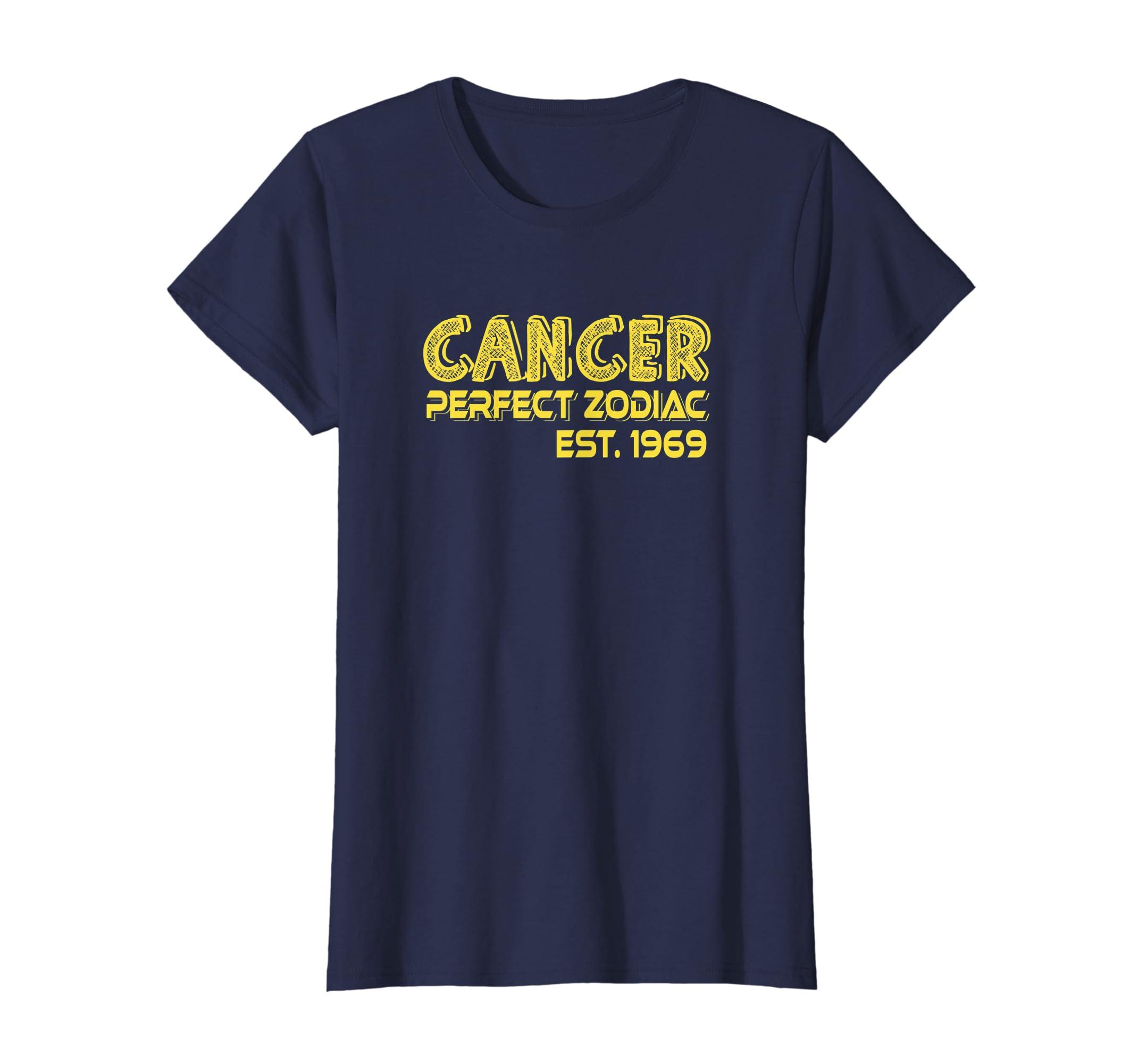 8bcd22a8 Amazon.com: Funny Cancer 1969 Perfect Zodiac 50th Birthday Gift T-shirt:  Clothing