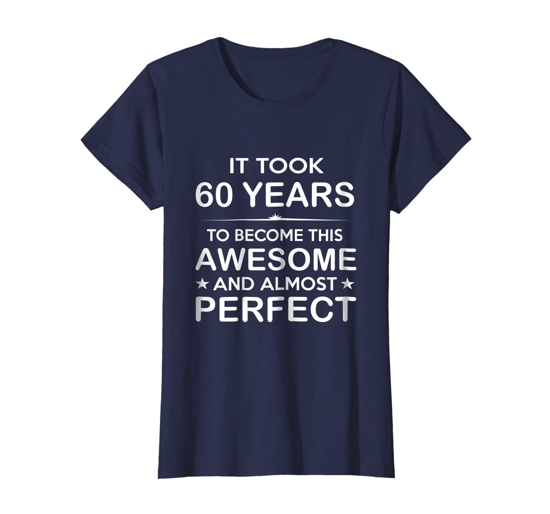 Amazon Sixty 60 Year Old 60th Birthday Gift Ideas Her Him Clothing