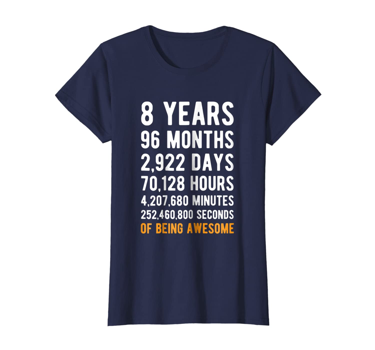 8th Birthday Gift T Shirt 8 Years Old Being Awesome Tee-Awarplus